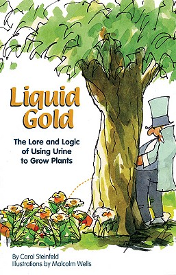 Liquid Gold By Steinfeld, Carol/ Wells, Malcolm (ILT)