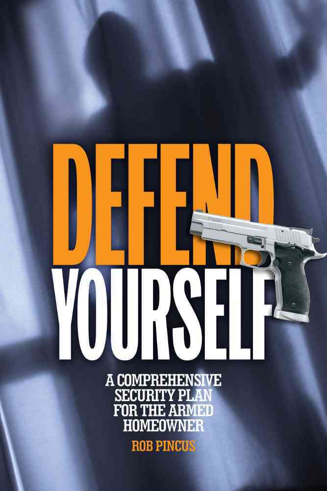 Defend Yourself By Pincus, Rob
